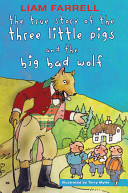 Pdf The True Story of the Three Little Pigs and the Big Bad Wolf