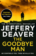 The Goodbye Man  Colter Shaw Thriller  Book 2