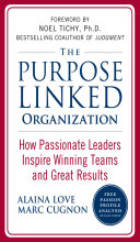 Pdf The Purpose Linked Organization: How Passionate Leaders Inspire Winning Teams and Great Results Telecharger