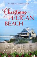 Christmas At Pelican Beach  Pelican Beach Series Book 4