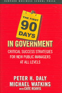 The First 90 Days in Government