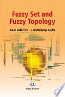 Fuzzy Set and Fuzzy Topology