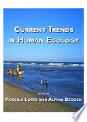 Current Trends in Human Ecology Book