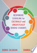 Responsive Schooling for Culturally and Linguistically Diverse Students