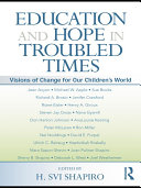 Pdf Education and Hope in Troubled Times
