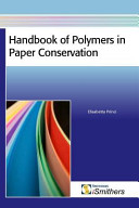 Handbook of Polymers in Paper Conservation Book