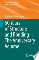 50 Years of Structure and Bonding     The Anniversary Volume