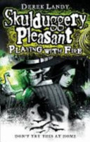 SKULDUGGERY PLEASANT, V.2 - PLAYING WITH FIRE