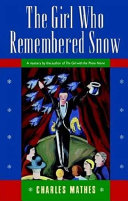 The Girl Who Remembered The Snow