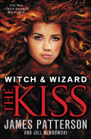 Witch & Wizard: The Kiss: FREE PREVIEW EDITION (The First 16 Chapters) [Pdf/ePub] eBook