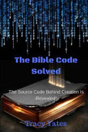The Bible Code Solved