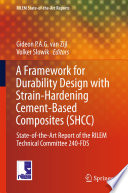 A Framework for Durability Design with Strain Hardening Cement Based Composites  SHCC
