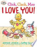 Click  Clack  Moo I Love You