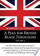 A Plea For British Black Theologies Volume 2