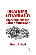 Dragons Entangled: Indochina and the China-Vietnam War Pdf/ePub eBook