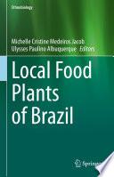 Local Food Plants of Brazil