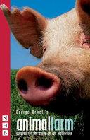 George Orwell s Animal Farm