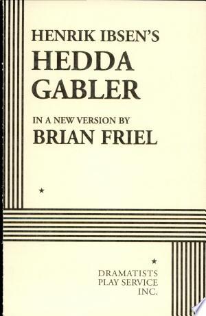 Free Download Henrik Ibsen's Hedda Gabler PDF - Writers Club