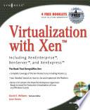Virtualization with Xen tm   Including XenEnterprise  XenServer  and XenExpress