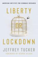 Liberty or Lockdown [Pdf/ePub] eBook