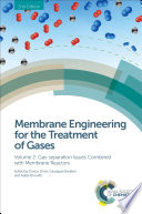 Membrane Engineering for the Treatment of Gases Book