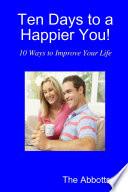 Ten Days to a Happier You  Book