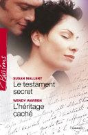 Pdf Le testament secret - L'héritage caché (Harlequin Passions) Telecharger