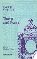 Islam in South Asia: Theory and practice