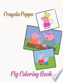 Crayola Peppa Pig Coloring Book