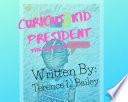 Curious Kid President