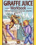 Giraffe Juice   Workbook