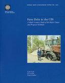 Farm Debt in the CIS