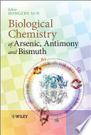 Biological Chemistry of Arsenic  Antimony and Bismuth Book