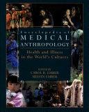 Encyclopedia of Medical Anthropology