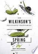 Mr Wilkinson s Favourite Vegetables  Spring