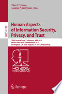 Human Aspects of Information Security  Privacy  and Trust Book