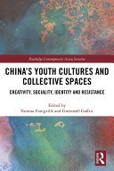 Pdf China's Youth Cultures and Collective Spaces Telecharger