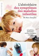Pdf L'abécédaire des symptômes maladies infantiles Telecharger
