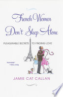 French Women Don t Sleep Alone  Book