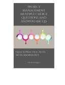 Project Management Multiple Choice Questions and Answers (MCQs)