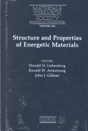 Structure and Properties of Energetic Materials  Volume 296 Book