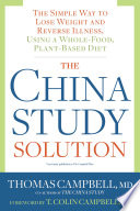 The China Study Solution Book