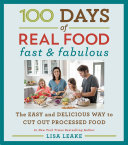 Pdf 100 Days of Real Food: Fast & Fabulous