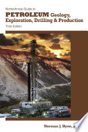 Nontechnical Guide to Petroleum Geology  Exploration  Drilling   Production Book