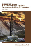 Nontechnical Guide to Petroleum Geology  Exploration  Drilling   Production