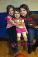 Parent Parables  One Little Girl s Journey Through Early Motherhood