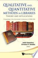 Qualitative and Quantitative Methods in Libraries Book