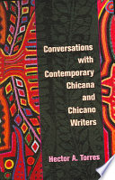 Conversations with Contemporary Chicana and Chicano Writers