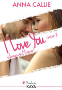 I Love You (always and forever) - Saison 2 ebook