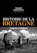 Pdf Histoire de la Bretagne ancienne et moderne Telecharger